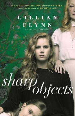 Sharp Objects Gillian Flynn