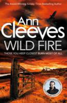 Wild Fire Ann Cleeves