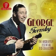 The absolutely essential - George Formby