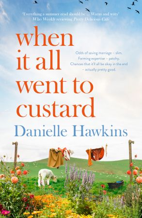 When it all went to custard Danielle Hawkins