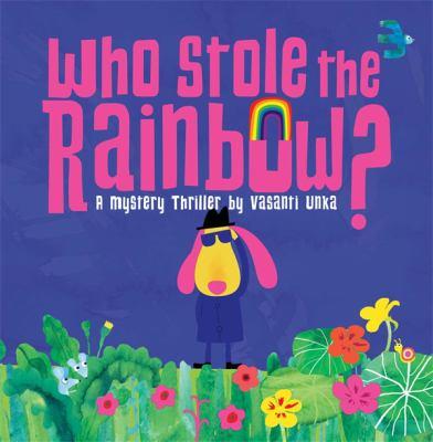 Who Stole the Rainbow