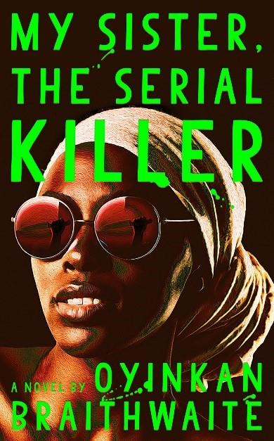 My Sister. The Serial Killer cover