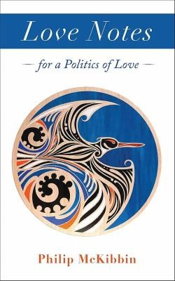 Love notes for a politics of love