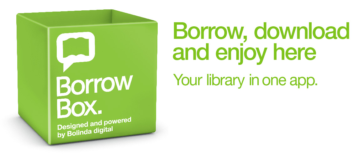 BorrowBox has our eAudio books and also a selection of eBooks.