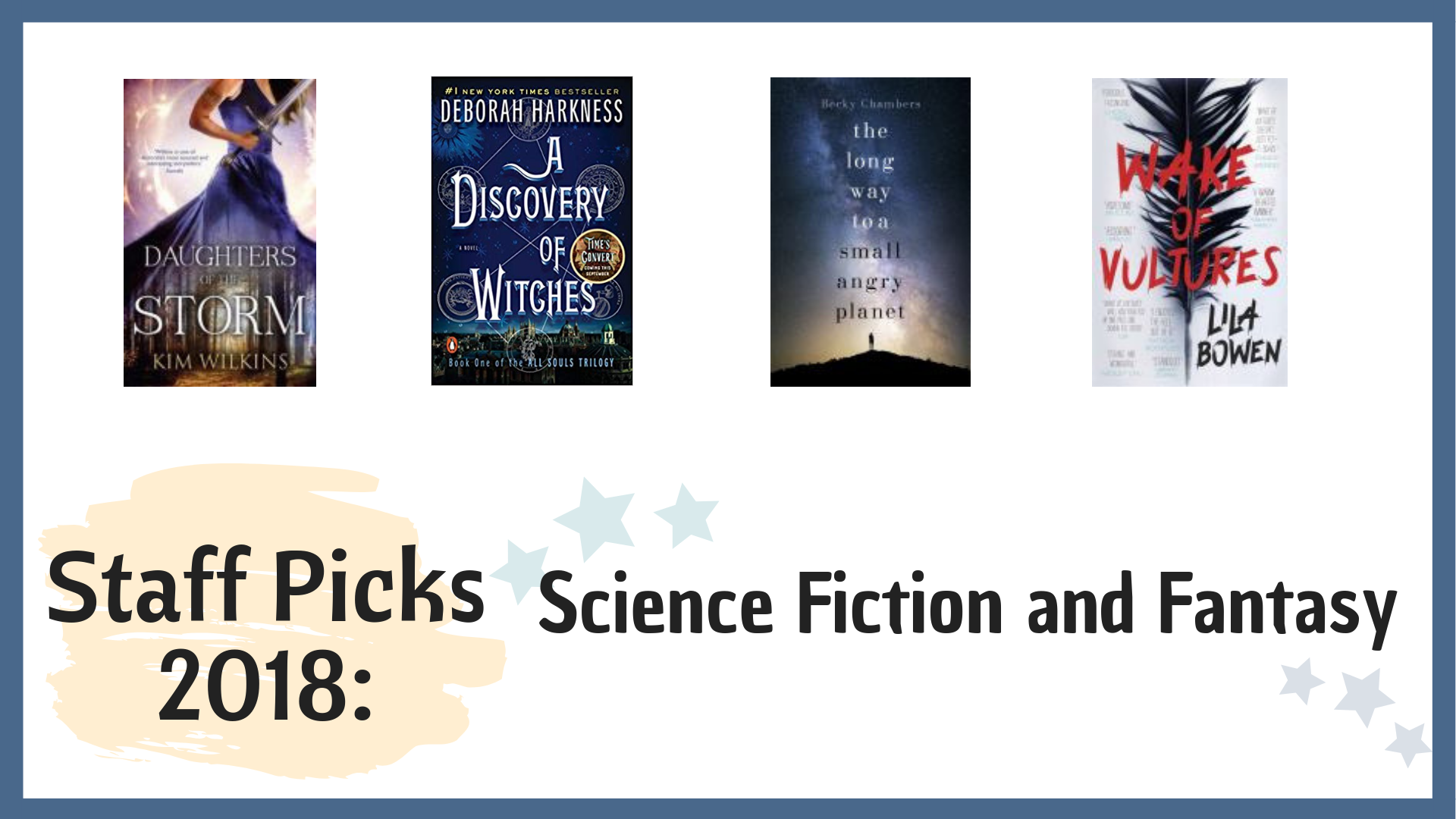 Staff Picks 2018 Sci Fi & Fantasy
