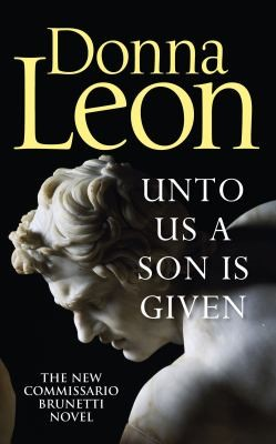 Donna Leon Unto us a son is given