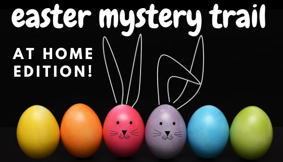 Easter Trail At Home! thumbnail image.